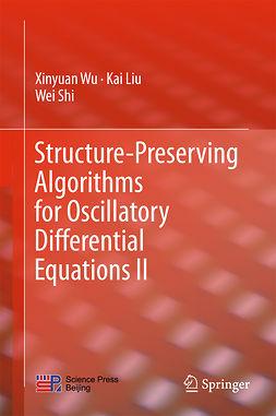 Liu, Kai - Structure-Preserving Algorithms for Oscillatory Differential Equations II, e-bok