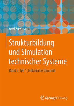 Rossmann, Axel - Strukturbildung und Simulation technischer Systeme, e-bok