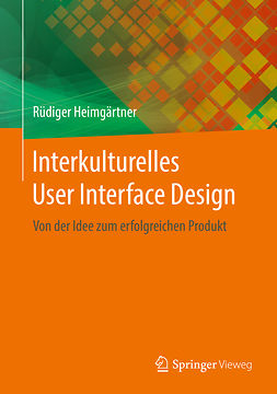 Heimgärtner, Rüdiger - Interkulturelles User Interface Design, ebook