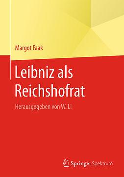 Faak, Margot - Leibniz als Reichshofrat, e-bok