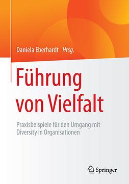 Eberhardt, Daniela - Führung von Vielfalt, ebook
