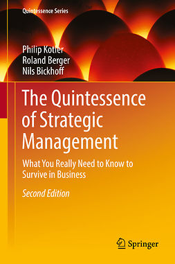 Berger, Roland - The Quintessence of Strategic Management, e-bok