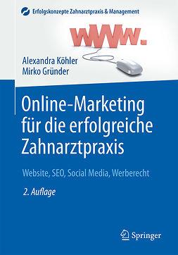Gründer, Mirko - Online-Marketing für die erfolgreiche Zahnarztpraxis, ebook