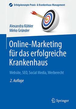 Gründer, Mirko - Online-Marketing für das erfolgreiche Krankenhaus, ebook