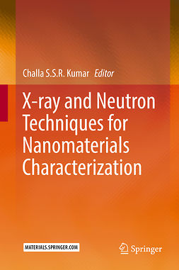 Kumar, Challa S.S.R. - X-ray and Neutron Techniques for Nanomaterials Characterization, e-kirja