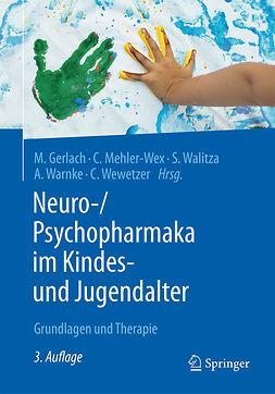 Gerlach, Manfred - Neuro-/Psychopharmaka im Kindes- und Jugendalter, ebook