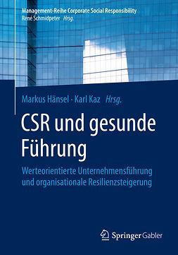 Hänsel, Markus - CSR und gesunde Führung, e-bok
