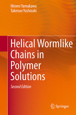 Yamakawa, Hiromi - Helical Wormlike Chains in Polymer Solutions, ebook