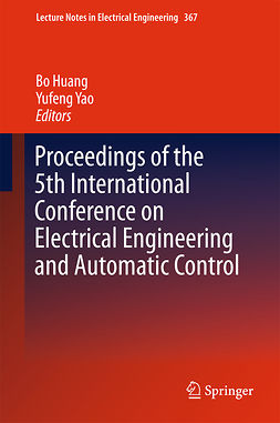 Huang, Bo - Proceedings of the 5th International Conference on Electrical Engineering and Automatic Control, e-kirja