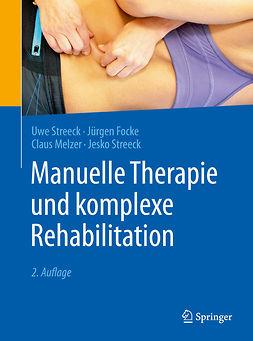 Focke, Jürgen - Manuelle Therapie und komplexe Rehabilitation, ebook