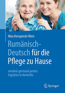 Konopinski-Klein, Nina - Rumänisch-Deutsch für die Pflege zu Hause, e-bok