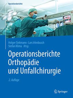 Irlenbusch, L. - Operationsberichte Orthopädie und Unfallchirurgie, ebook
