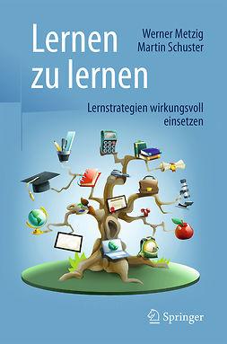 Metzig, Werner - Lernen zu lernen, ebook