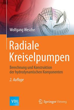 Wesche, Wolfgang - Radiale Kreiselpumpen, ebook