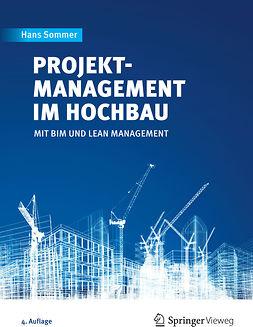 Sommer, Hans - Projektmanagement im Hochbau, ebook