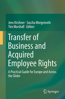 Kirchner, Jens - Transfer of Business and Acquired Employee Rights, e-kirja