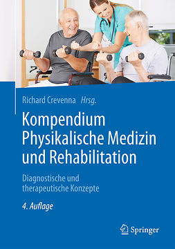 Crevenna, Richard - Kompendium Physikalische Medizin und Rehabilitation, e-bok