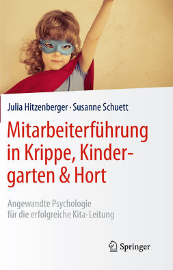 Hitzenberger, Julia - Mitarbeiterführung in Krippe, Kindergarten & Hort, ebook