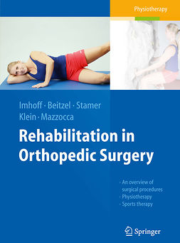 Beitzel, K. - Rehabilitation in Orthopedic Surgery, ebook