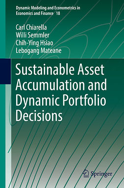 Chiarella, Carl - Sustainable Asset Accumulation and Dynamic Portfolio Decisions, ebook