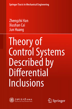 Cai, Xiushan - Theory of Control Systems Described by Differential Inclusions, e-kirja
