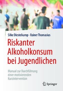Diestelkamp, Silke - Riskanter Alkoholkonsum bei Jugendlichen, ebook