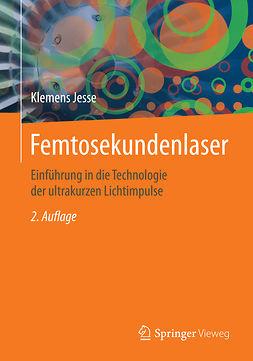 Jesse, Klemens - Femtosekundenlaser, ebook