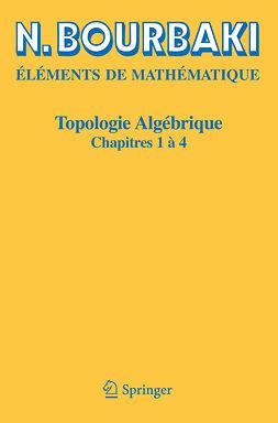 Bourbaki, N. - Topologie algébrique, e-bok
