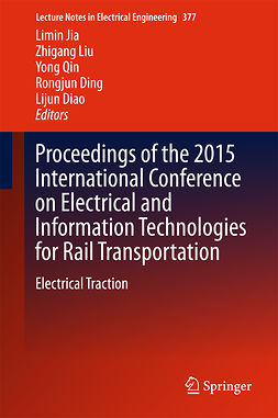Diao, Lijun - Proceedings of the 2015 International Conference on Electrical and Information Technologies for Rail Transportation, e-kirja