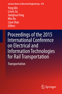 An, Min - Proceedings of the 2015 International Conference on Electrical and Information Technologies for Rail Transportation, e-bok