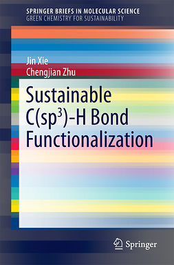 Xie, Jin - Sustainable C(sp3)-H Bond Functionalization, ebook