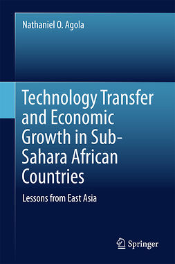 Agola, Nathaniel O. - Technology Transfer and Economic Growth in Sub-Sahara African Countries, ebook