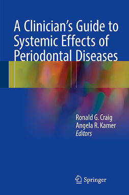 Craig, Ronald G. - A Clinician's Guide to Systemic Effects of Periodontal Diseases, e-bok