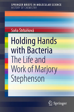Štrbáňová, Soňa - Holding Hands with Bacteria, ebook