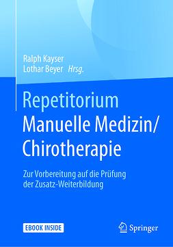 Beyer, Lothar - Repetitorium Manuelle Medizin/Chirotherapie, ebook