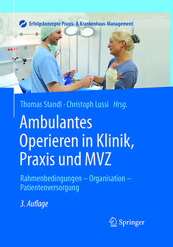 Lussi, Christoph - Ambulantes Operieren in Klinik, Praxis und MVZ, e-bok