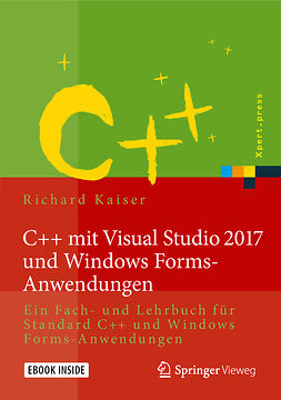 Kaiser, Richard - C++ mit Visual Studio 2017 und Windows Forms-Anwendungen, ebook
