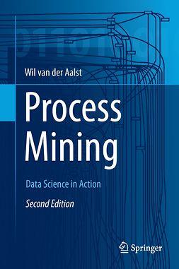 Aalst, Wil van der - Process Mining, ebook