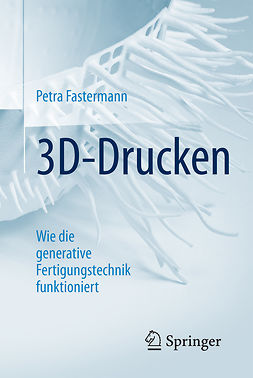 Fastermann, Petra - 3D-Drucken, ebook