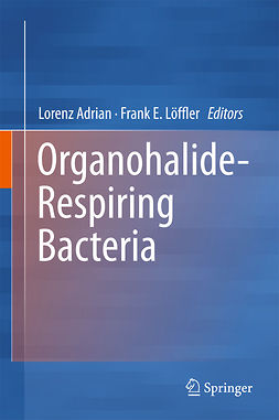 Adrian, Lorenz - Organohalide-Respiring Bacteria, ebook