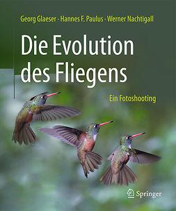 Glaeser, Georg - Die Evolution des Fliegens – Ein Fotoshooting, ebook