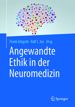 Erbguth, Frank - Angewandte Ethik in der Neuromedizin, ebook