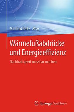 Sietz, Manfred - Wärmefußabdrücke und Energieeffizienz, ebook