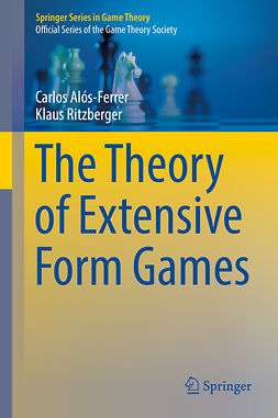 Alós-Ferrer, Carlos - The Theory of Extensive Form Games, e-kirja