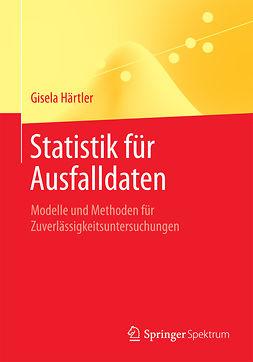 Härtler, Gisela - Statistik für Ausfalldaten, ebook