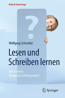 Schneider, Wolfgang - Lesen und Schreiben lernen, ebook