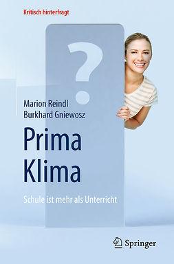 Gniewosz, Burkhard - Prima Klima: Schule ist mehr als Unterricht, e-kirja