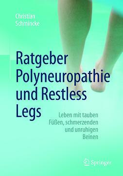 Schmincke, Christian - Ratgeber Polyneuropathie und Restless Legs, e-bok