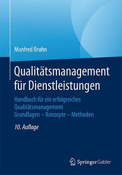 Bruhn, Manfred - Qualitätsmanagement für Dienstleistungen, ebook