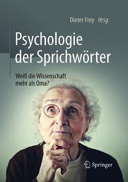 Frey, Dieter - Psychologie der Sprichwörter, ebook